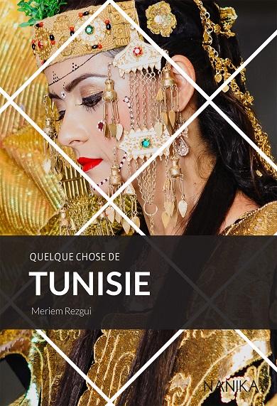 La couverture du livre Quelque chose de Tunisie